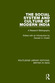 The Social System and Culture of Modern India: A Research Bibliography