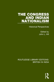 The Congress and Indian Nationalism: Historical Perspectives