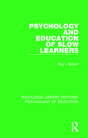 Psychology and Education of Slow Learners