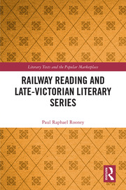 Railway Reading and Late-Victorian Literary Series