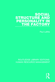 Social Structure and Personality in the Factory