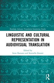 Linguistic and Cultural Representation in Audiovisual Translation
