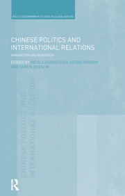 Chinese Politics and International Relations: Innovation and Invention