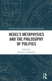 Hegel's Metaphysics and the Philosophy of Politics