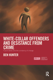 White-Collar Offenders and Desistance from Crime: Future selves and the constancy of change