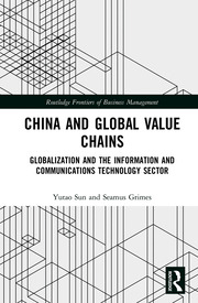 China and Global Value Chains: Globalization and the Information and Communications Technology Sector