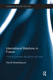 International Relations in France: Writing between Discipline and State