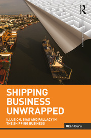 Shipping Business Unwrapped: Illusion, Bias and Fallacy in the Shipping Business