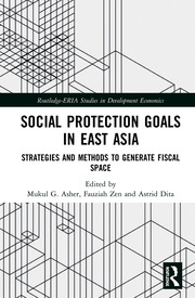Social Protection Goals in East Asia: Strategies and Methods to Generate Fiscal Space