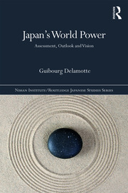 Japan's World Power: Assessment, Outlook and Vision
