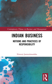 Indian Business: Notions and Practices of Responsibility