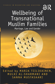Wellbeing of Transnational Muslim Families: Marriage, Law and Gender