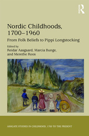 Nordic Childhoods 1700–1960: From Folk Beliefs to Pippi Longstocking