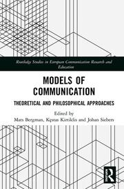 Models of Communication: Theoretical and Philosophical Approaches
