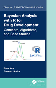 Bayesian Analysis with R for Drug Development: Concepts, Algorithms, and Case Studies