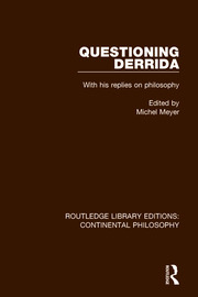 Questioning Derrida: With His Replies on Philosophy