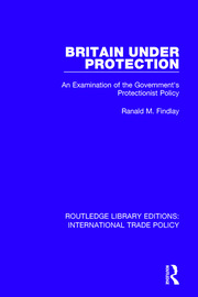 Britain Under Protection: An Examination of the Government's Protectionist Policy