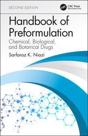Handbook of Preformulation: Chemical, Biological, and Botanical Drugs, Second Edition