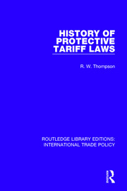 History of Protective Tariff Laws