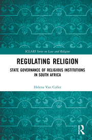 Regulating Religion: State Governance of Religious Institutions in South Africa
