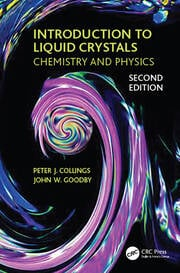 Introduction to Liquid Crystals: Chemistry and Physics, Second Edition
