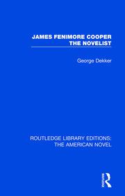 James Fenimore Cooper the Novelist