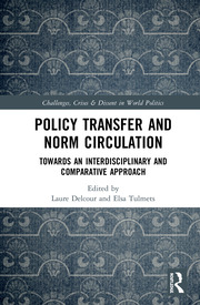 Policy Transfer and Norm Circulation: Towards an Interdisciplinary and Comparative Approach