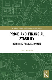 Price and Financial Stability: Rethinking Financial Markets