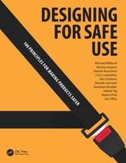 Designing for Safe Use: 100 Principles for Making Products Safer