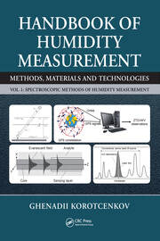 Handbook of Humidity Measurement, Volume 1: Spectroscopic Methods of Humidity Measurement