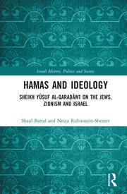 Hamas and Ideology: Sheikh Yūsuf al-Qaraḍāwī on the Jews, Zionism and Israel
