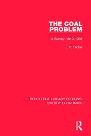 The Coal Problem: A Survey: 1910-1936