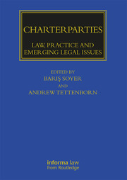 Charterparties: Law, Practice and Emerging Legal Issues