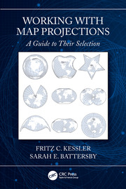 Working with Map Projections: A Guide to their Selection