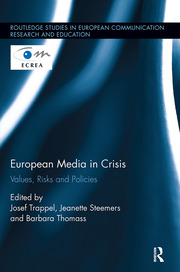 European Media in Crisis: Values, Risks and Policies