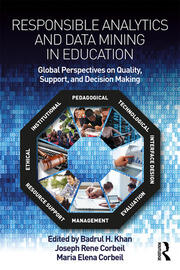 Responsible Analytics and Data Mining in Education: Global Perspectives on Quality, Support, and Decision-Making