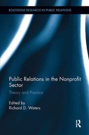 Public Relations in the Nonprofit Sector: Theory and Practice