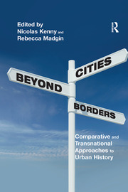 Rebuilding the Cities Destroyed in the Second World War: Growing Possibilities for Comparative Analysis