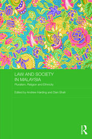Law and Society in Malaysia: Pluralism, Religion and Ethnicity