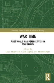 War Time: First World War Perspectives on Temporality