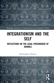 Integrationism and the Self: Reflections on the Legal Personhood of Animals