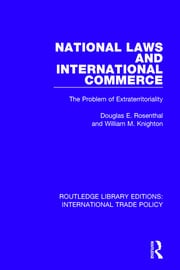 National Laws and International Commerce: The Problem of Extraterritoriality