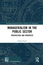 Managerialism in the Public Sector: Perspectives and Prospects