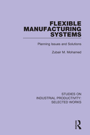 Flexible Manufacturing Systems: Planning Issues and Solutions