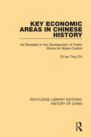 Key Economic Areas in Chinese History: As Revealed in the Development of Public Works for Water-Control