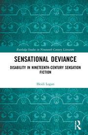 Sensational Deviance: Disability in Nineteenth-Century Sensation Fiction