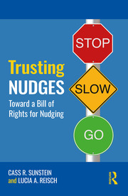 Trusting Nudges: Toward A Bill of Rights for Nudging