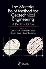 The Material Point Method for Geotechnical Engineering: A Practical Guide