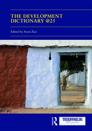 The Development Dictionary @25: Post-Development and its consequences