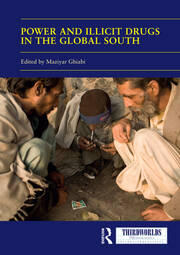 Power and Illicit Drugs in the Global South